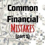 Randall Hancock's Common Financial Mistakes (Part 1)