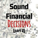 Randall Hancock's Key Points On How To Make Sound Financial Decisions (Part 2)