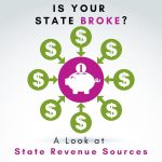 Is Your State Broke? Randall Hancock Analyzes State Tax Revenue Sources