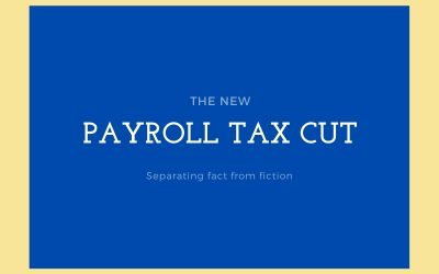 Truth and Fiction About the Trump Payroll Tax Cuts For Birmingham Taxpayers